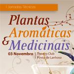 I Jornadas Técnicas: Plantas Aromáticas e Medicinais – Póvoa de Lanhoso