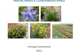 As plantas aromáticas medicinais e condimentares, Portugal Continental 2012 (GPP, 2013)