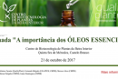 """Jornada """"A importância dos óleos essenciais"""", a 21 de Outubro"""