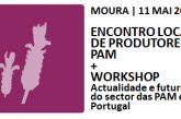 21º Encontro Local de Produtores e Workshop, na Feira de Maio, em Moura